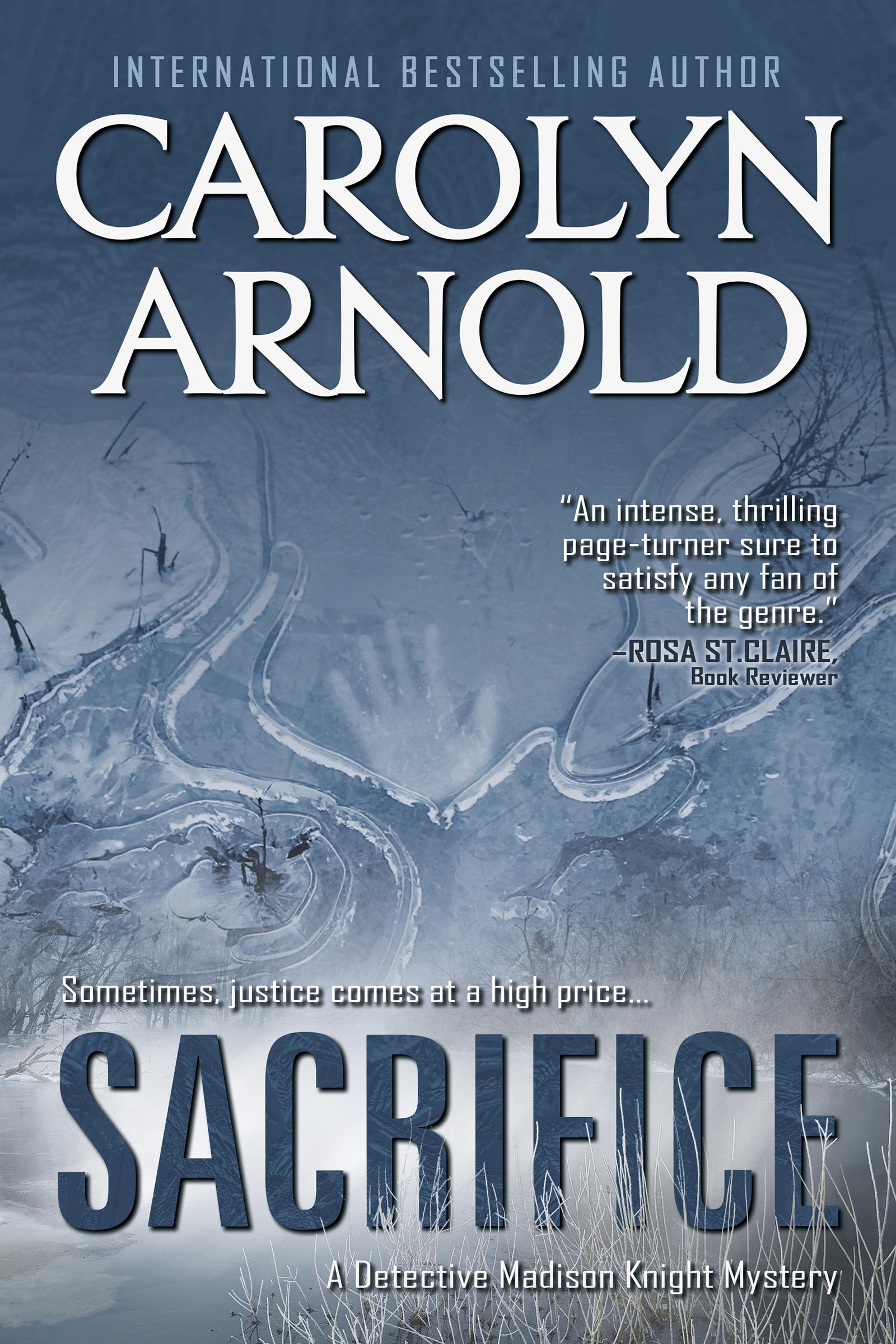 Sacrifice, an Ebook by Carolyn Arnold