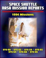 Progressive Management - Space Shuttle NASA Mission Reports: 1994 Missions, STS-60, STS-62, STS-59, STS-65, STS-64, STS-68, STS-66