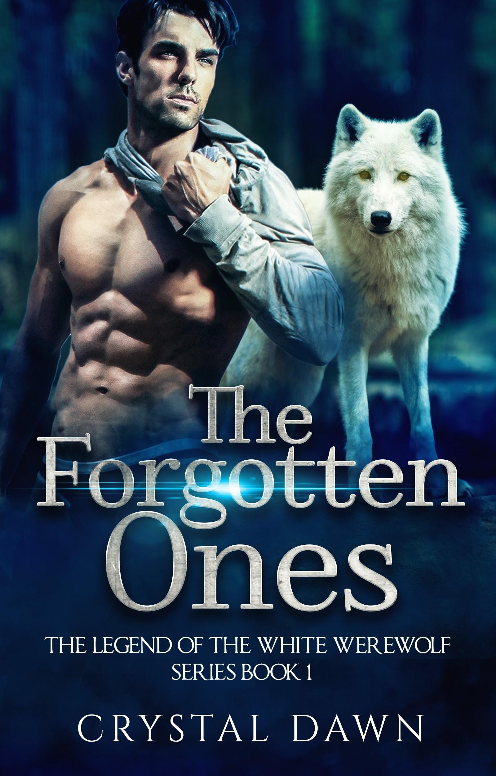 Legend of the White Werewolf Series The Forgotten Ones (sst-ccxcv)