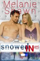 Melanie Shawn - Snowed In