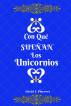 ¿Con qué sueñan los unicornios? by David E. Placeres