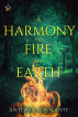 A Harmony of Fire and Earth by Antonia Aquilante