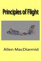 Allen MacDiarmid - Principles of Flight