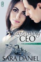 Sara Daniel - Captivating the CEO