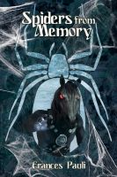 Cover for 'Spiders From Memory'