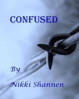Nikki Shannen - Confused
