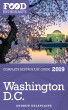 Washington, D.C. - 2019 - The Food Enthusiast's Complete Restaurant Guide by Andrew Delaplaine