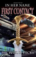 First Contact (In Her Name: The Last War, Book 1)