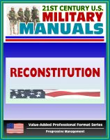 Progressive Management - 21st Century U.S. Military Manuals: Reconstitution - FM 100-9 (Value-Added Professional Format Series)