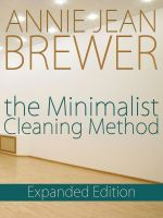 Annie Jean Brewer - The Minimalist Cleaning Method Expanded Edition