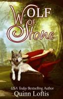 Quinn Loftis - Wolf of Stone