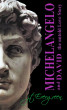 Michelangelo And David The Untold Love Story by J.T. Evergreen