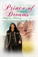 Megan Hussey - The Prince of Dreams