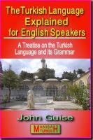John Guise - The Turkish Language Explained for English Speakers