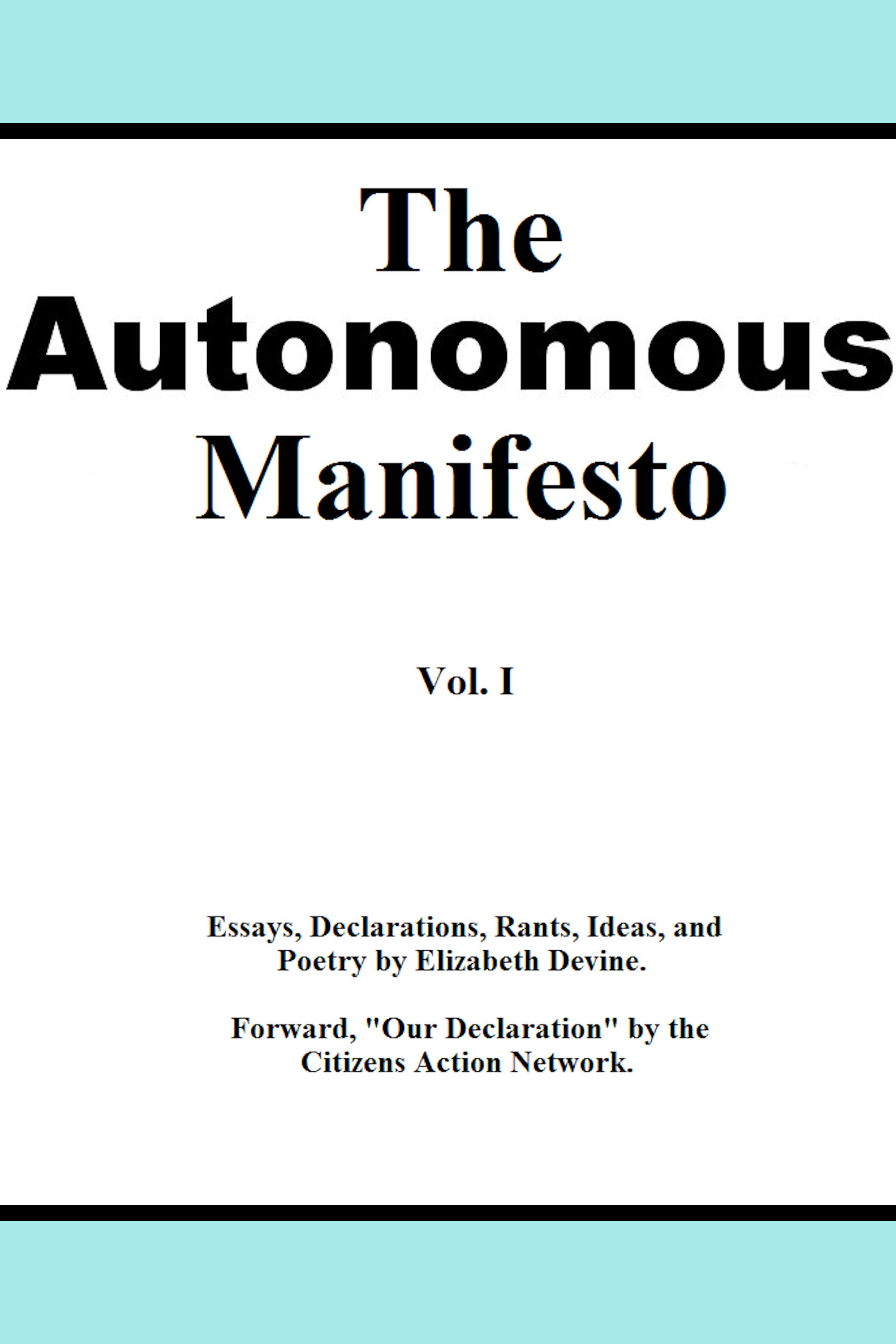 The Autonomous Manifesto, my Second Ebook.