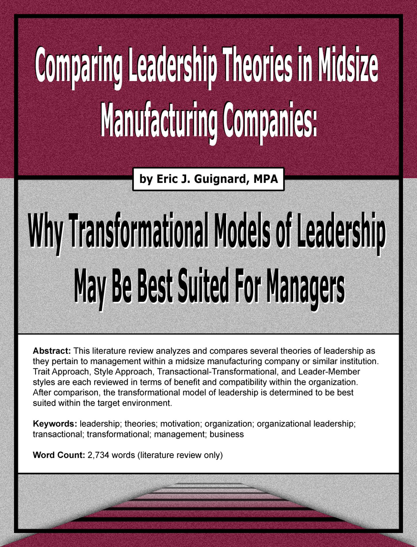 organizational motivation and leadership in the workplace paper 10 great organizational behavior research paper topics writing a research paper is not as hard as settling on a topic for your paper organizational behavior is an exciting field of study, work and research.