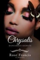 Rose Francis - Chrysalis