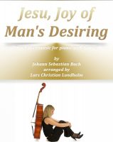 Pure Sheet Music - Jesu, Joy of Man's Desiring Pure sheet music for piano and clarinet by Johann Sebastian Bach arranged by Lars Christian Lundholm
