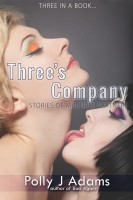 Polly J Adams - Three's Company: Stories of Multiple Partners