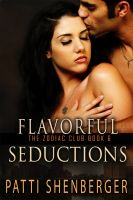 Patti Shenberger - Flavorful Seductions