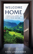 Welcome Home: Connecting with the Earth from within by Sten Linnander