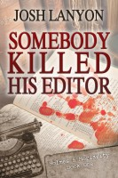 Josh Lanyon - Somebody Killed His Editor