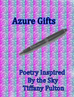 Tiffany Fulton - Azure Gifts: Poetry Inspired by the Sky