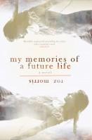 Roz Morris - My Memories of a Future Life