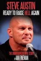 Ian Fineman - Steve Austin: Ready to Raise Hell Again