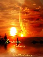 Check out my novel, The Accidental Colony — It's the story of a group of scientists fighting for survival.
