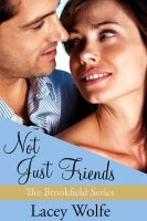 Lacey Wolfe - Not Just Friends