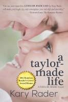 Kary Rader - A Taylor-Made Life