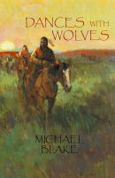 Michael Blake - Dances With Wolves