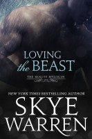 Skye Warren - Loving the Beast