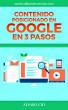 Contenido Posicionado en Google en 3 Pasos by Álvaro Cid