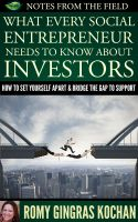 Romy Gingras Kochan - What Every Social Entrepreneur Needs to Know About Investors