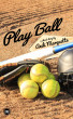 Play Ball by Andi Marquette
