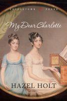 Hazel Holt - My Dear Charlotte