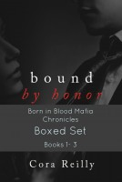 Cora Reilly - Bound By Honor Boxed Set (Born in Blood Mafia Chronicles Books 1-3)