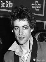 Joe Jackson - Bob Geldof: The Joe Jackson Interviews Plus