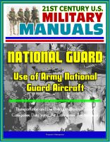 Progressive Management - 21st Century U.S. Military Manuals: Use of Army National Guard Aircraft - Transportation and Use Policy, Authorized Travel Categories, Duty Status, Air Categories, Aeromedical