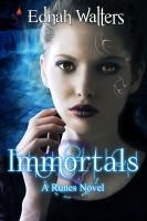 Ednah Walters - Immortals (A Runes Novel)