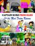 کیپٹن کورو مریخ سے اور پاگل ڈاکٹر  کی واپسی by Nick Broadhurst