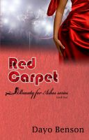 Dayo Benson - Red Carpet (Beauty for Ashes: Book Two)