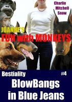 Charlie Mitchell Snow - JoAnne's Fun with Monkeys - Bestiality Blow-Bangs in Blue Jeans #4