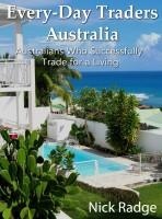 Nick Radge - Every-Day Traders Australia