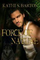 Kathi S Barton - Force of Nature
