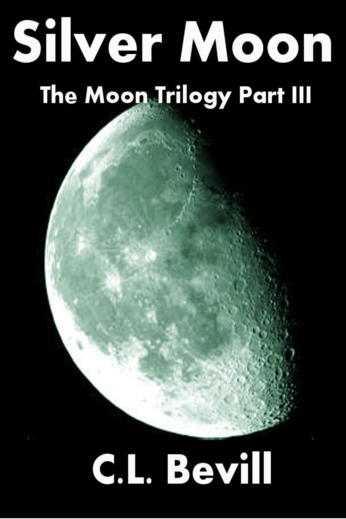 Image result for silver moon trilogy by c l bevill