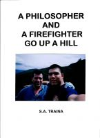 Cover for 'A Philosopher and A Firefighter Go Up A Hill'