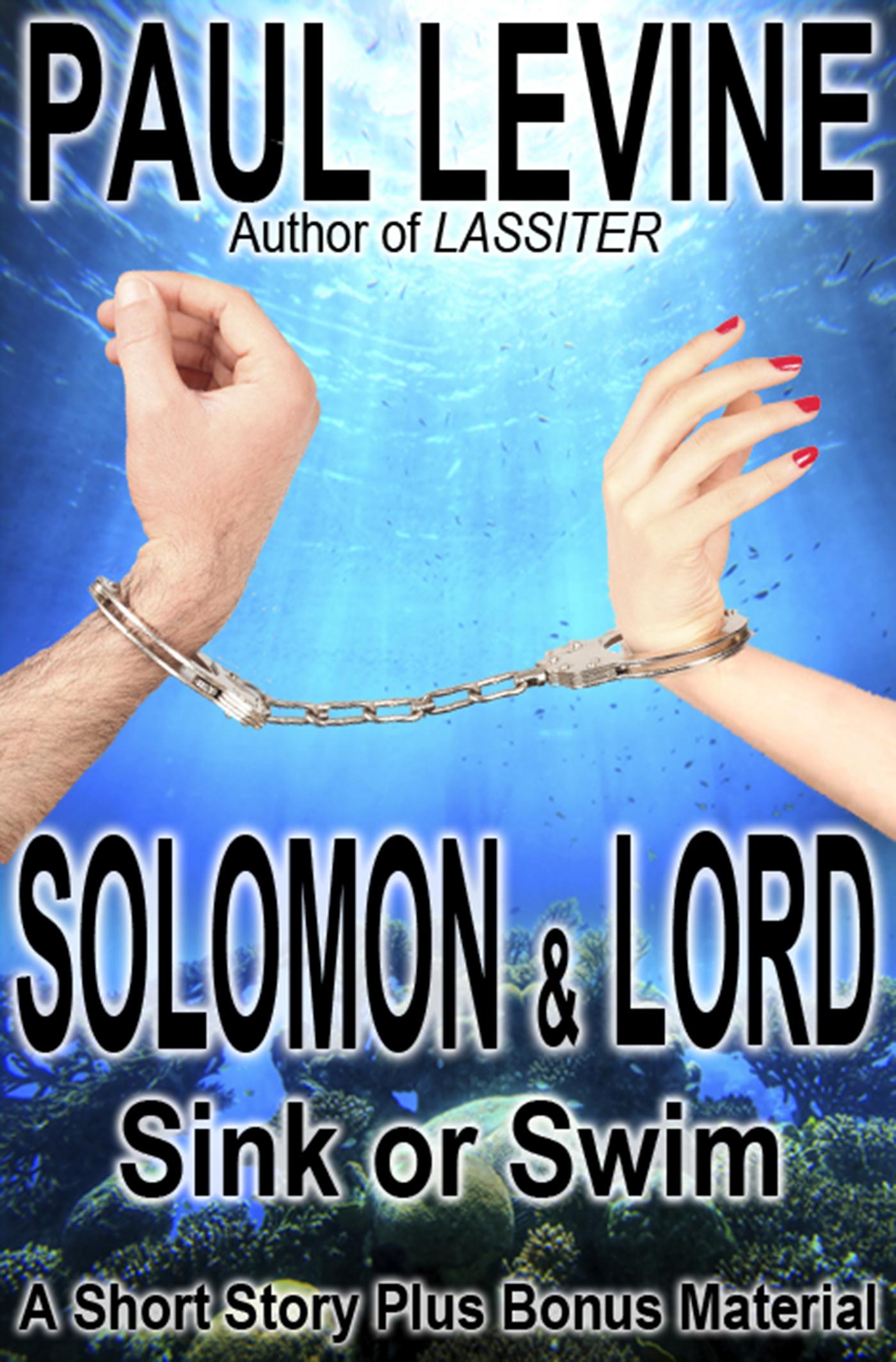 f22b24e676b8 Smashwords – Solomon   Lord Sink or Swim – a book by Paul Levine